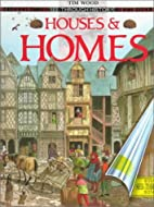 Houses and Homes (See Through History) by…