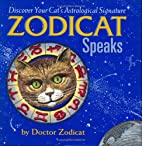Zodicat Speaks: Discover Your Cat's…