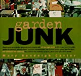 Carter, Mary R.: Garden Junk