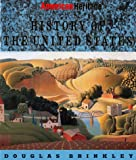 Brinkley, Douglas: The American Heritage History of the United States
