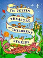 The Puffin Treasury of Children's Stories by…