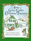Montgomery, L.M.: The Anne of Green Gables Christmas Treasury