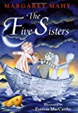 Mahy, Margaret: The Five Sisters