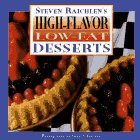 Raichlen, Steven: High-Flavor, Low-Fat Desserts