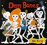 Barner, Bob: Dem Bones (Viking Kestrel Picture Books)