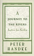 A Journey to the Rivers: Justice for Serbia…