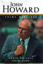 John Howard: Prime Minister by David Barnett