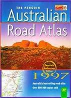 Penguin Australian Road Atlas by Australia…
