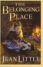 The Belonging Place by Jean Little