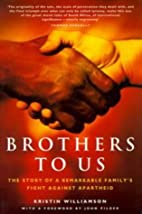 Brothers to us : the story of a remarkable…