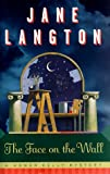 Langton, Jane: The Face on the Wall: A Homer Kelly Mystery
