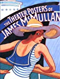 McMullan, James: The Theater Posters of James McMullan