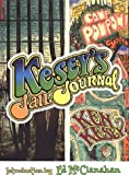 Kesey, Ken: Kesey&#39;s Jail Journal