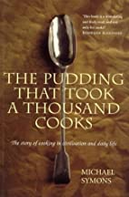 The Pudding That Took a Thousand Cooks by…