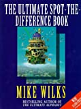 Wilks: Ultimate Spot the Difference Book