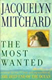 Mitchard, Jacquelyn: The Most Wanted