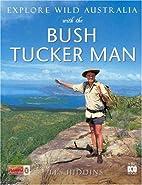Explore Wild Australia with the Bush Tucker…