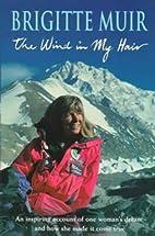 The wind in my hair by Brigitte Muir