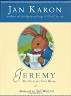 Jeremy: The Tale of an Honest Bunny by Jan…