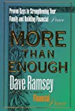 Ramsey, Dave: More Than Enough: Proven Keys to Strengthening Your Family and Building Financial Peace