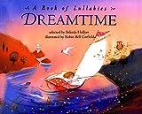 Hollyer, Belinda: Dreamtime: A Book of Lullabyes