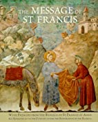 The Message of St. Francis: with Frescoes…