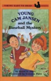 Adler, David A.: Young Cam Jansen and the Baseball Mystery