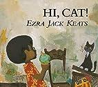 Hi, Cat (Picture Books) by Ezra Jack Keats