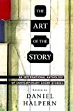 Halpern, Daniel: The Art of the Story