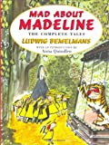 Bemelmans, Ludwig: Mad About Madeline