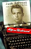 Kerouac, Jack: Atop an Underwood : Early Stories and Other Writings