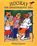 Carlson, Nancy: Hooray for Grandparents' Day