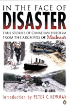 In the Face of Disaster : True Stories of…