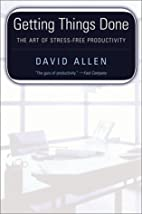 Getting things done : the art of stress-free…