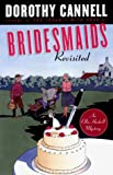 Cannell, Dorothy: Bridesmaids Revisited : An Ellie Haskell Mystery