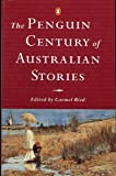 Bird, Carmel: The Penguin Century of Australian Stories