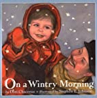 On a Wintry Morning by Dori Chaconas