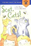 Holub, Joan: Scat, Cats! (Easy-to-Read,Viking)