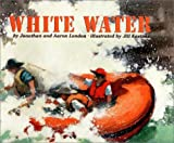London, Jonathan: White Water