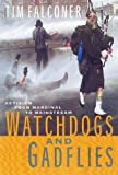 Falconer, Tim: Watchdogs and Gadflies: Activism from Marginal to Mainstream