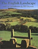 Bryson, Bill: The English Landscape: Its Character and Diversity