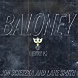 Scieszka, Jon: Baloney (Viking Kestrel picture books)
