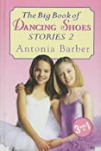 The Big Book of Dancing Shoes: Bk. 2 by…
