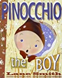 Smith, Lane: Pinocchio the Boy: or Incognito in Collodi (Viking Kestrel picture books)