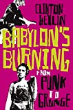 Clinton Heylin: Babylon's Burning