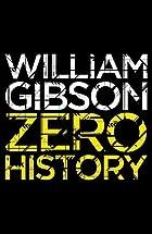 Zero History by William Gibson