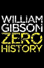 Zero History by William Gibson