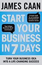 Start Your Business in 7 Days: Turn Your…