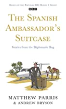 The Spanish Ambassador's Suitcase:…