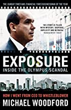 Exposure: Inside the Olympus Scandal: How I…